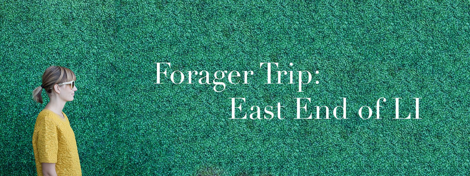 "Meghan in profile with text ""Forager Trip: East End of LI."""