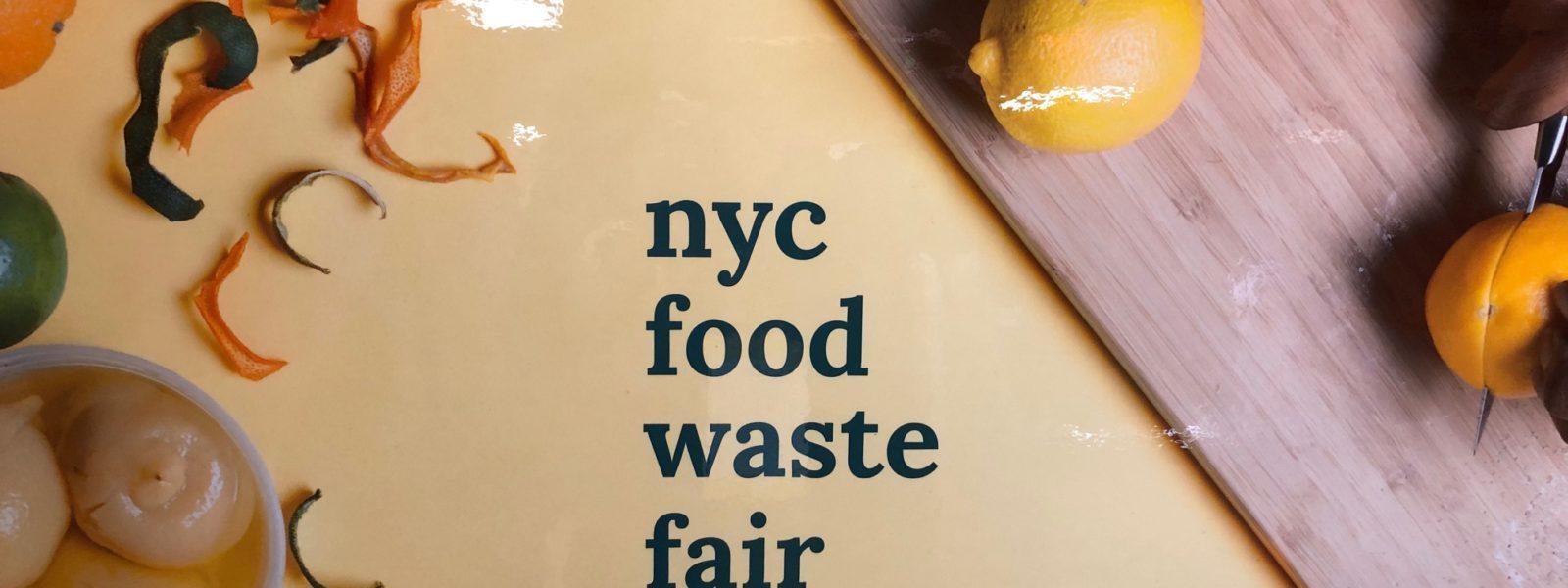 NYC Food Waste Fair sign.